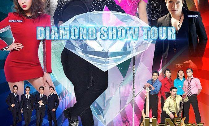 Diamond Show Tour Thứ 7 Ngày 27 Tháng 05 Năm 2017